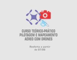 Inscrição encerrada para Curso de Pilotagem e Mapeamento Aéreo com Drones. Reoferta em breve.