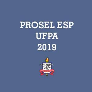 UFPA convoca classificados no PROSEL Especial 2019 para a habilitação e matrícula.