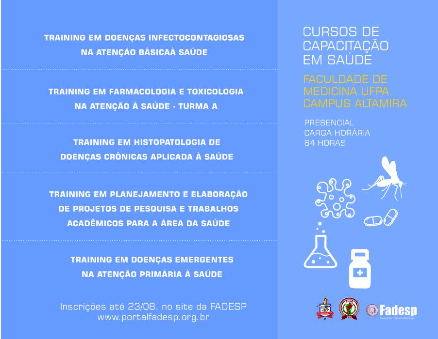 Faculdade de Medicina da UFPA, Campus Altamira, oferta cinco cursos de capacitação em Saúde. Inscrições até 23 de agosto.