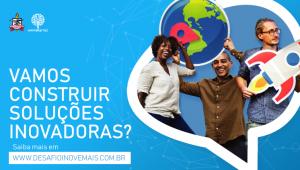 APOIO FADESP: Universitec realizará o Desafio Inove+ 2019. As inscrições serão realizadas até o dia 21 de agosto.
