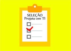 Projeto de TI seleciona profissional da área de Banco de Dados. Inscrição até 20 de maio.
