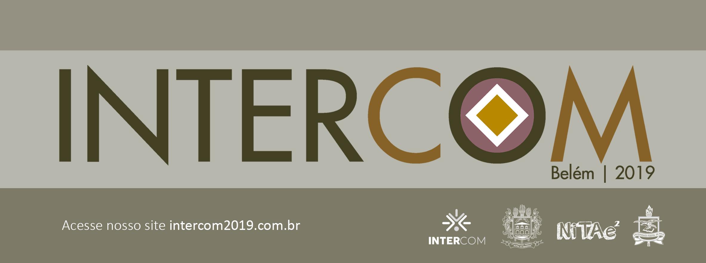 APOIO FADESP: UFPA sedia 42º Congresso Brasileiro de Ciências da Comunicação (Intercom).