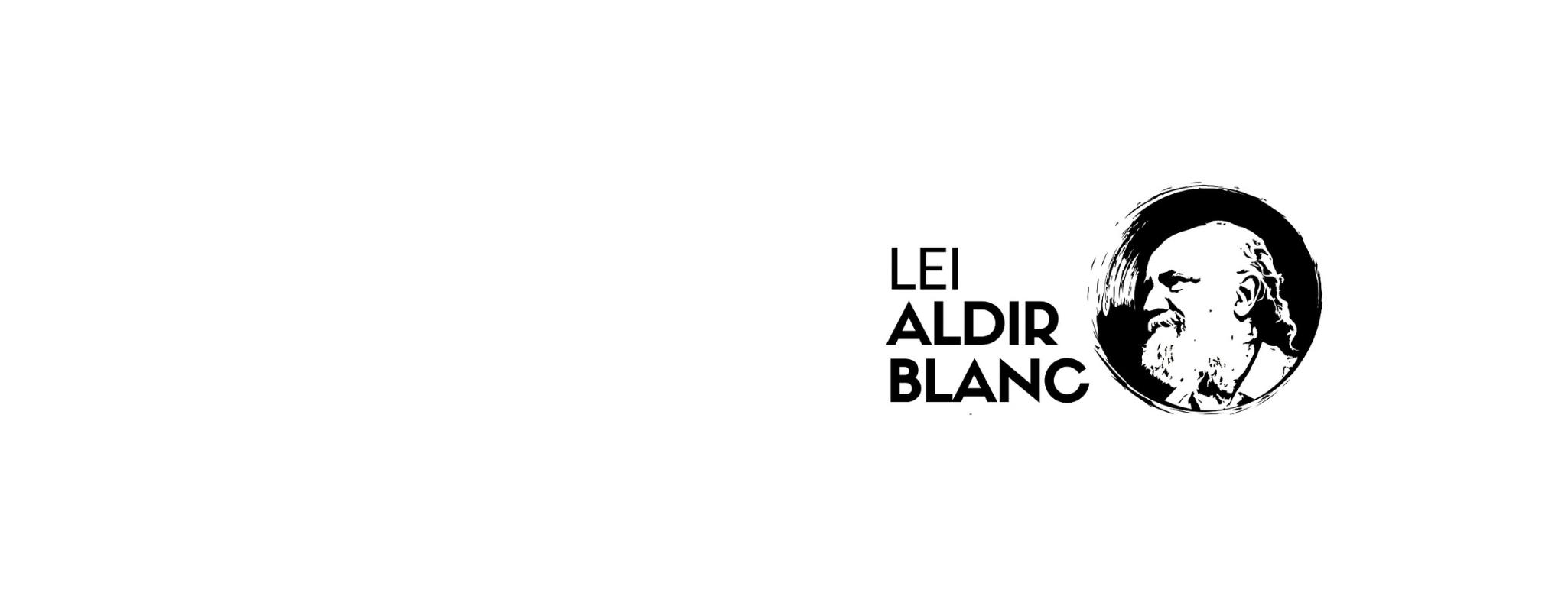 Lei Aldir Blanc – Comunicado