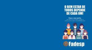 Fadesp fortalece cuidados internos e de atendimento ao público externo