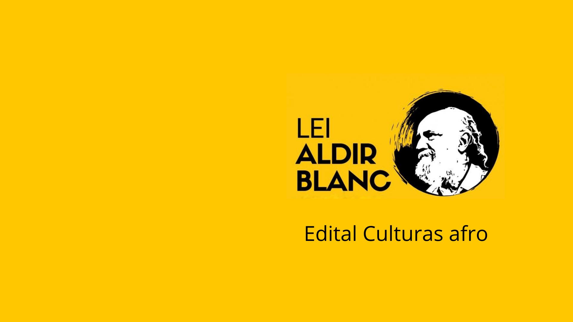 Edital Cultura Afro-brasileira – Resultado das Inscrições Homologadas