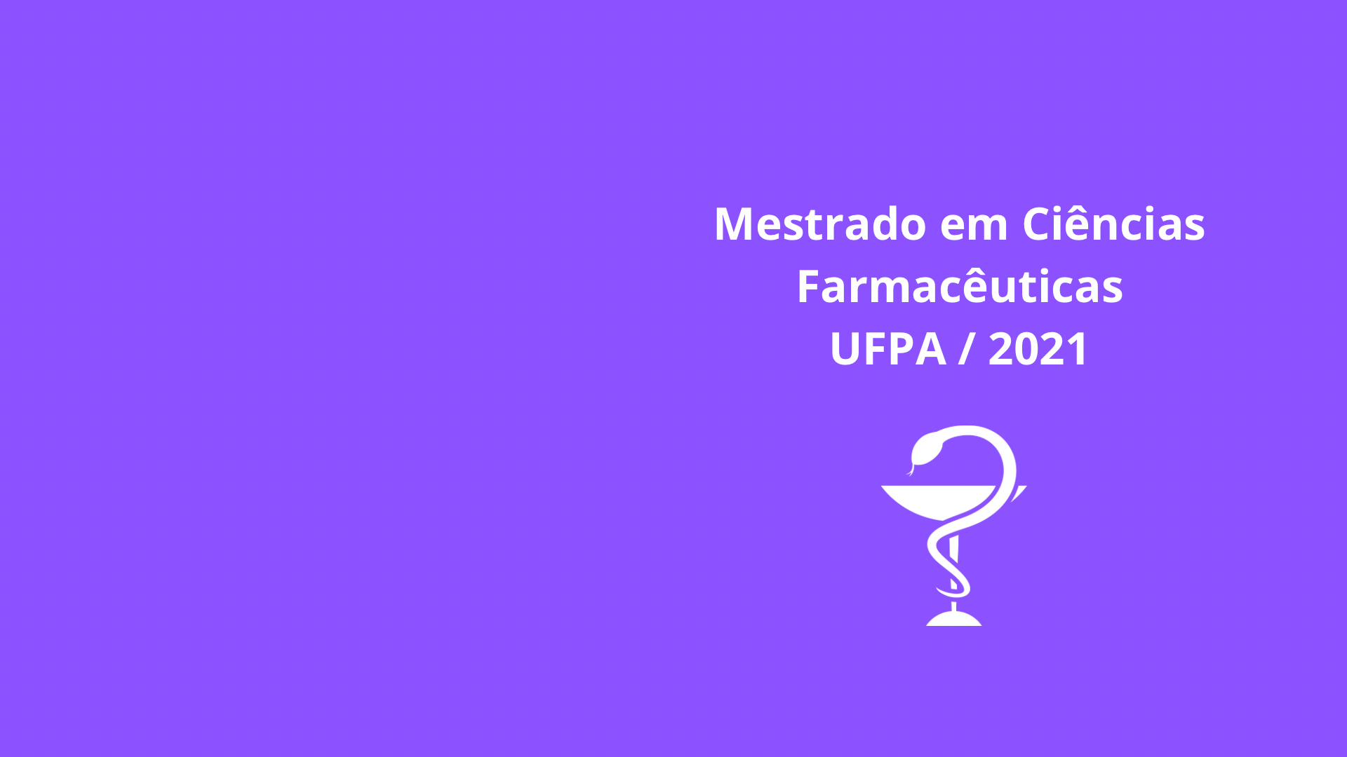 Mestrado em Ciências Farmacêuticas – UFPA / 2021