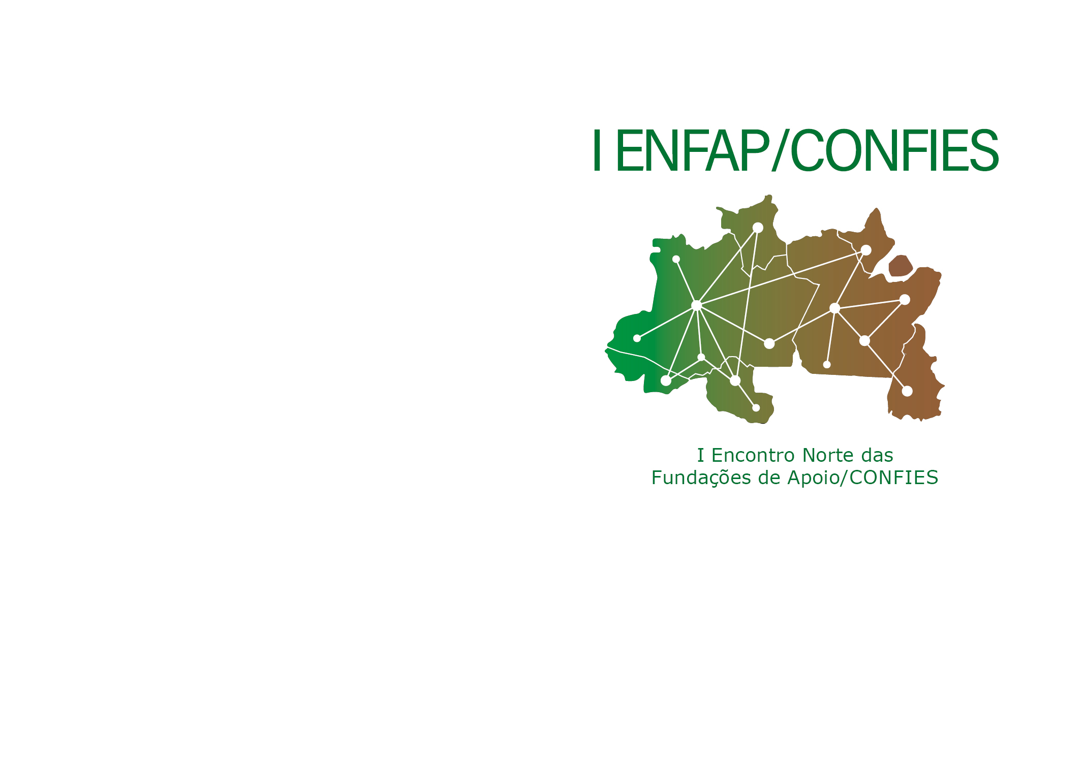 I Encontro Norte das Fundações de Apoio/CONFIES já tem data confirmada!