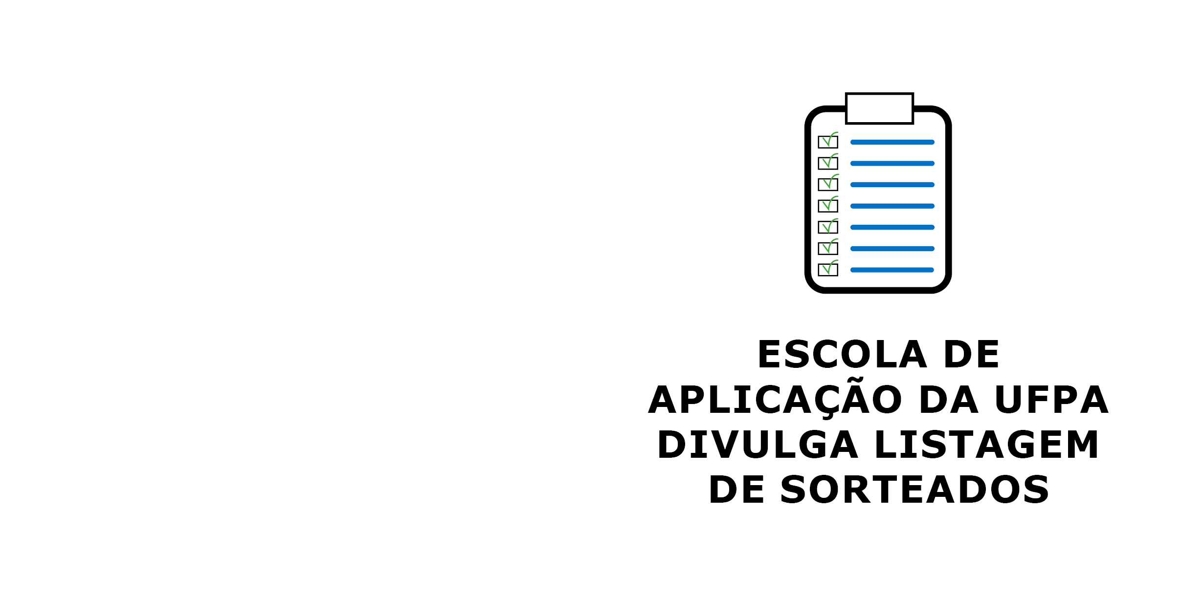 Read more about the article EAUFPA digulga listagens dos sorteados