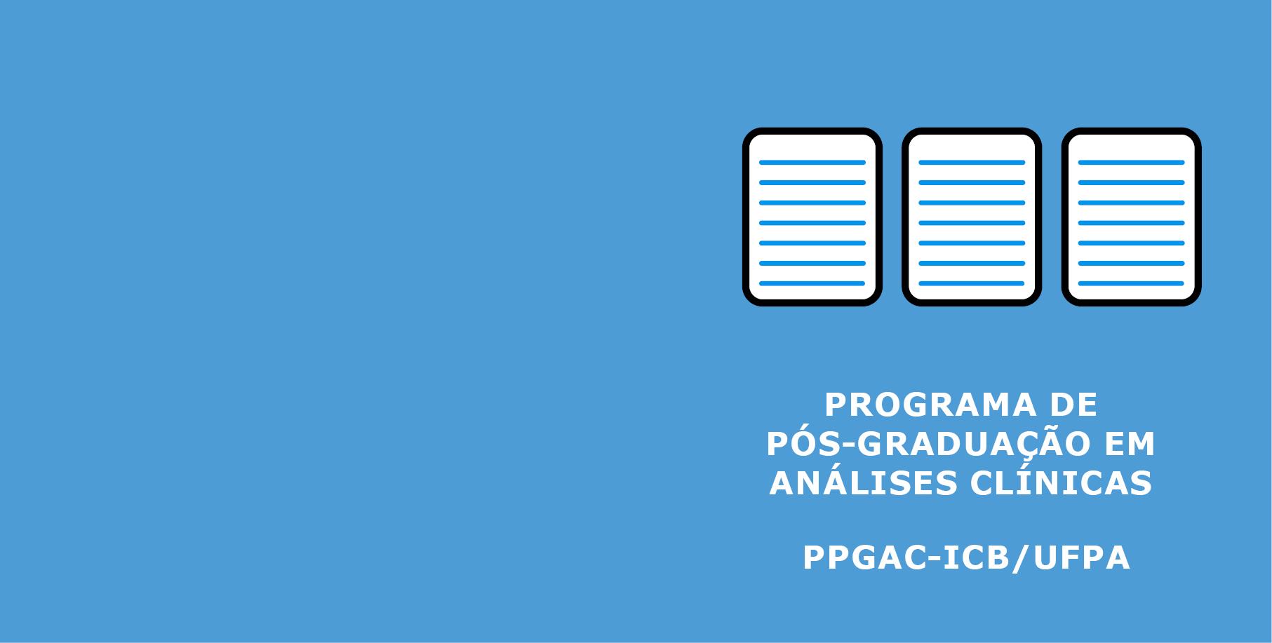 Read more about the article Lista de homologados do programa de Pós-Graduação em Análises Clínicas MACPRO – UFPA – ICB